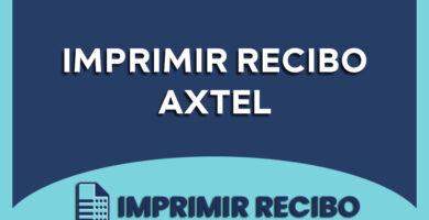rexibo axtel imprimir recibo